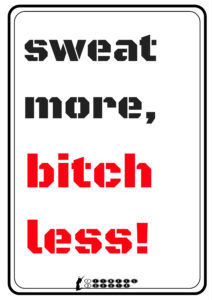 sweat-more-bitch-less